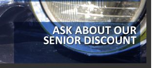 ask about our senior discount